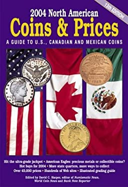 2004 North American Coins & Prices: A Guide to U.S., Canadian, and Mexican Coins 9780873497114