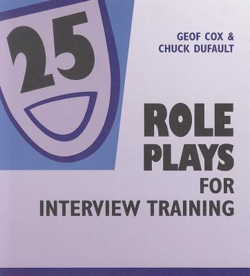25 Role Plays for Interview Training 9780874252132