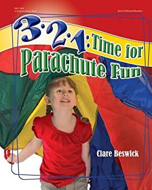 3-2-1: Time for Parachute Fun 9780876593004