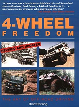 4-Wheel Freedom: The Art of Off-Road Driving 9780873648912