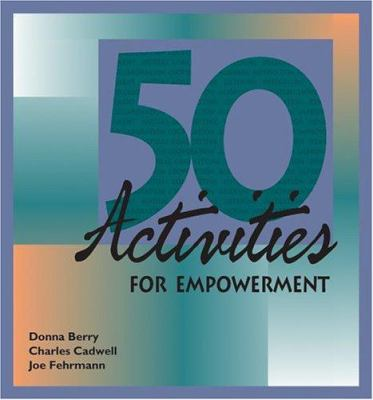 50 Activities for Empowerment 9780874259643