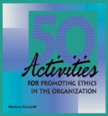 50 Activities for Promoting Ethics 9780874257168
