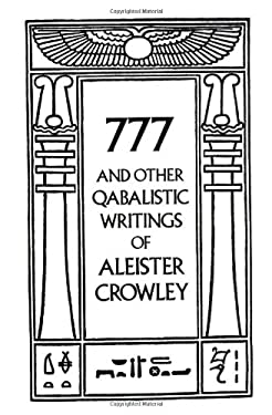 777 and Other Qabalistic Writings of Aleister Crowley 9780877286707