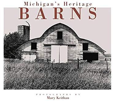 Michigan's Heritage Barns 9780870135200