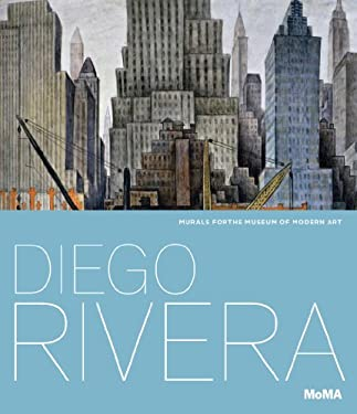 Diego Rivera: Murals for the Museum of Modern Art 9780870708176