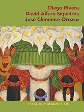 Diego Rivera, David Alfaro Siqueiros, Jose Clemente Orozco 9780870708206