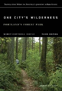 One City's Wilderness: Portland's Forest Park 9780870715884