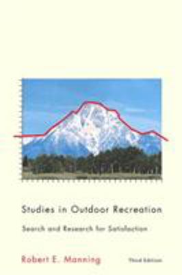 Studies in Outdoor Recreation: Search and Research for Satisfaction 9780870715907