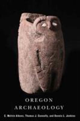 Oregon Archaeology 9780870716065