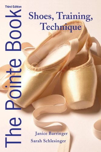 The Pointe Book: Shoes, Training, Technique 9780871273550