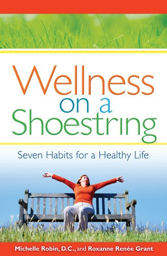 Wellness on a Shoestring: Seven Habits for a Healthy Life 9780871593450