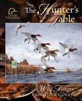 The Hunter's Table: Wild Flavors from Duck Country 8808088