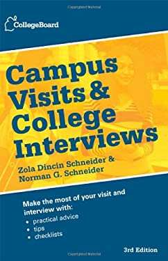 Campus Visits and College Interviews 3rd Edition: Third Edition 9780874479881