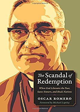 The Scandal of Redemption: When God Liberates the Poor, Saves Sinners, and Heals Nations (Plough Spiritual Guides: Backpack Classics)