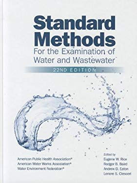 Standard Methods for the Examination of Water and Wastewater 9780875530130
