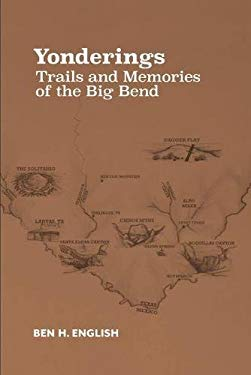 Yonderings: Trails and Memories of the Big Bend