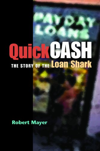 Quick Cash: The Story of the Loan Shark 9780875804309