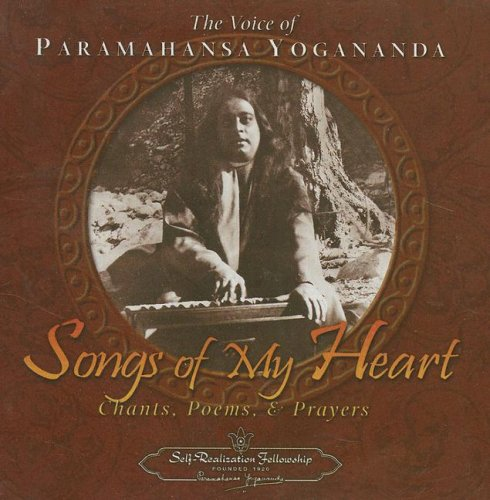 Songs of My Heart: Chants, Poems, and Prayers