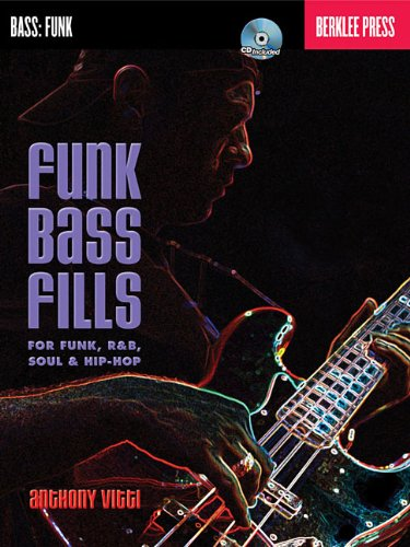 Funk Bass Fills for Funk, R&B, Soul & Hip-Hop [With CD (Audio)] 9780876391303