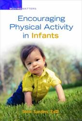 Encouraging Physical Activity in Infants (Moving Matters) 23757788