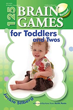 125 Brain Games for Toddlers and Twos 9780876593929