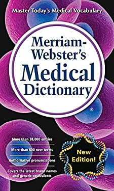 Merriam-Webster's Medical Dictionary, New Edition (c) 2016