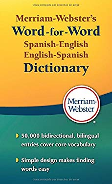 Merriam-Webster's Word-for-Word Spanish-English Dictionary, New Book! 2016 copyright (Spanish and English Edition) (Spanish Edition)