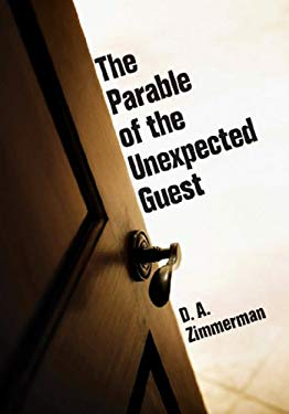 The Parable of the Unexpected Guest 9780877840299