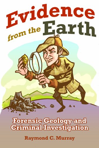 Evidence from the Earth: Forensic Geology and Criminal Investigation 9780878425778