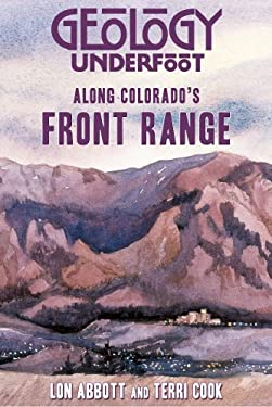 Geology Underfoot Along Colorado's Front Range 9780878425952