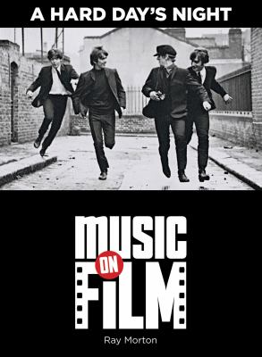 A Hard Day's Night: Music on Film Series 9780879103880
