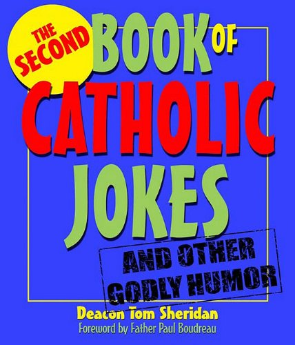 The Second Book of Catholic Jokes 9780879464257