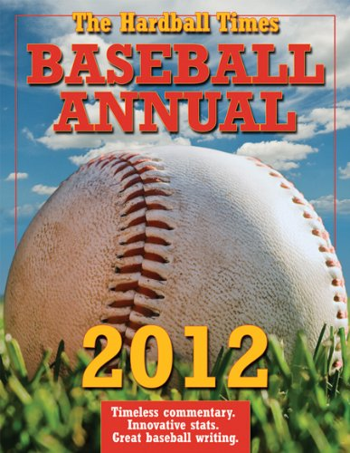 The Hardball Times Baseball Annual 9780879464745