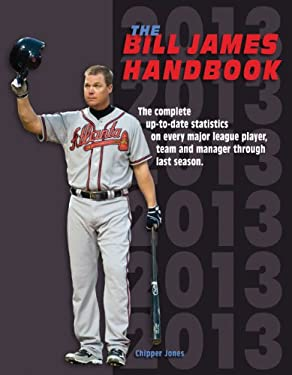 The Bill James Handbook 2013 9780879464967