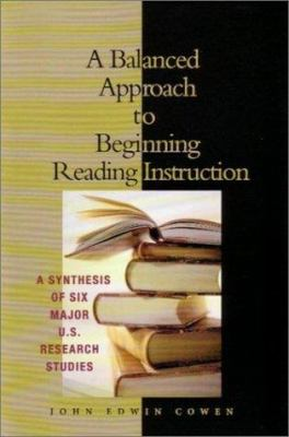 A Balanced Approach to Beginning Reading Instruction 9780872075153