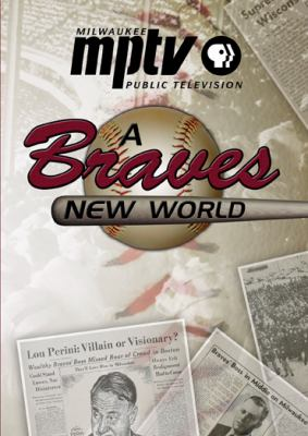 A Braves New World 9780870204494