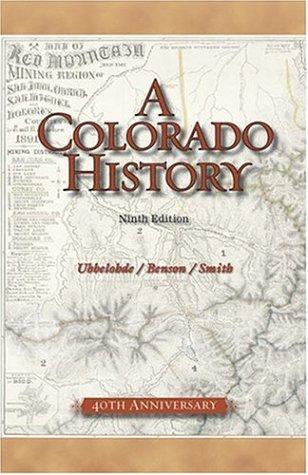 A Colorado History 9780871089427