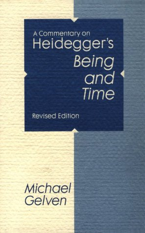 A Commentary on Heidegger's Being and Time, Revised Edition 9780875805443