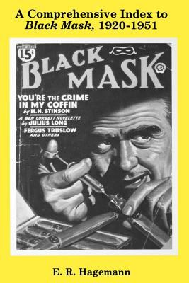 A Comprehensive Index to Black Mask 1920-1951
