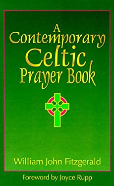 A Contemporary Celtic Prayer Book [With Ribbon Bookmark] 9780879461898