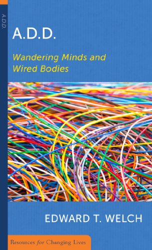 A.D.D.: Wandering Minds and Wired Bodies 9780875526768