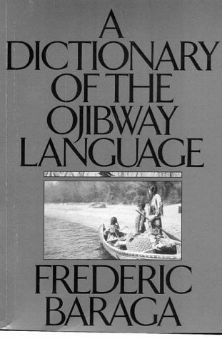 A Dictionary of the Ojibway Language 9780873512817