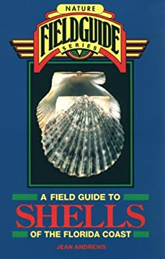A Field Guide to Shells of the Florida Coast 9780877192343