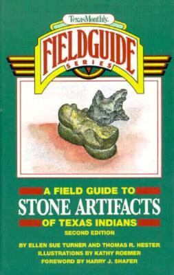 A Field Guide to Stone Artifacts of Texas Indians 9780877192305