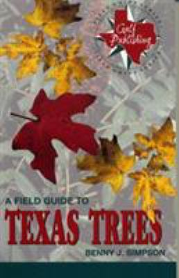 A Field Guide to Texas Trees 9780877193579
