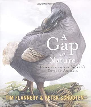 A Gap in Nature: Discovering the World's Extinct Animals 9780871137975
