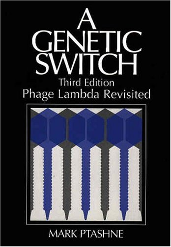 A Genetic Switch, Phage Lambda Revisited 9780879697167