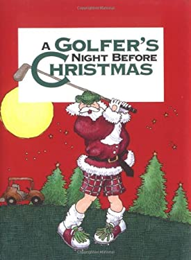 A Golfer's Night Before Christmas 9780879056827