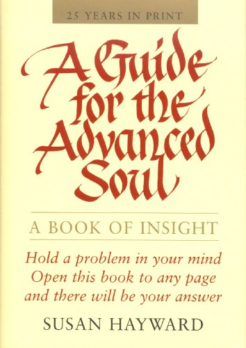 A Guide for the Advanced Soul 9780875168630