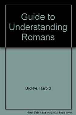 A Guide to Understanding Romans